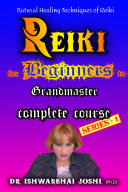 Reiki Complete Course for Beginners Vol-1 [Pdf/ePub] eBook