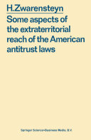 Some aspects of the extraterritorial reach of the American antitrust laws