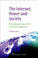 The Internet  Power and Society