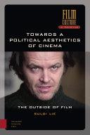 Towards a Political Aesthetics of Cinema