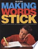 Making Words Stick
