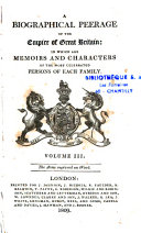 A Biographical Peerage of the Empire of Great Britain