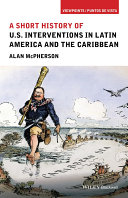A Short History of U.S. Interventions in Latin America and the Caribbean Pdf/ePub eBook