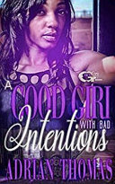 A Good Girl with Bad Intentions