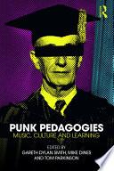 Punk Pedagogies