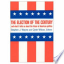 The Election of the Century and what it Tells Us about the Future of American Politics