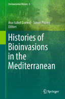Histories of Bioinvasions in the Mediterranean