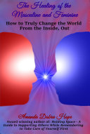 The Healing of the Masculine and Feminine