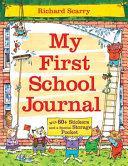Richard Scarry s My First School Journal
