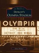 Detroit's Olympia Stadium