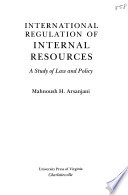 International regulation of internal resources