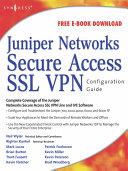 Juniper(r) Networks Secure Access SSL VPN Configuration Guide Pdf/ePub eBook