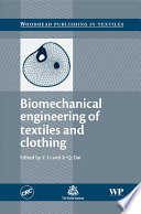 Biomechanical Engineering of Textiles and Clothing