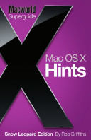 OS X Hints  Snow Leopard  Macworld Superguides