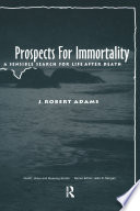 Prospects for Immortality