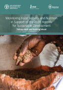 Monitoring Food Security and Nutrition in Support of the 2030 Agenda for Sustainable Development