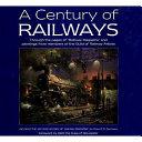 A Century of Railways