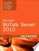 Microsoft BizTalk Server 2010 Unleashed