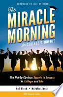 The Miracle Morning for College Students