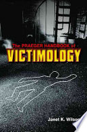 The Praeger Handbook of Victimology