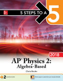5 Steps to a 5: AP Physics 2: Algebra-Based 2018 edition