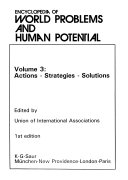 Encyclopedia Of World Problems And Human Potential Actions Strategies Solutions Book PDF
