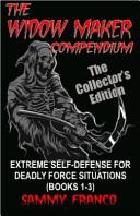 The Widow Maker Compendium