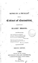 Pdf A king in a pickle! With a cabinet of curiosities, collected by Harry Broom