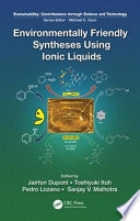 Environmentally Friendly Syntheses Using Ionic Liquids