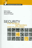 Security for Mobile Networks and Platforms