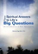 New Spiritual Answers to Lifeýs Big Questions Pdf/ePub eBook