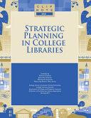 Strategic Planning in College Libraries