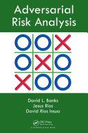 Adversarial Risk Analysis