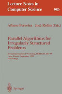 Parallel Algorithms for Irregularly Structured Problems