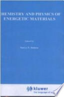 Chemistry and Physics of Energetic Materials