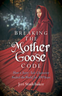 Breaking the Mother Goose Code