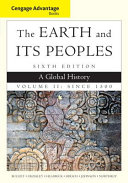 Cengage Advantage Books  The Earth and Its Peoples  Volume II  Since 1500  A Global History