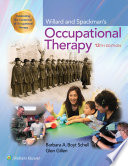 """Willard and Spackman's Occupational Therapy"" by Barbara Schell, Glenn Gillen"