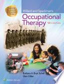 """Willard and Spackman's Occupational Therapy"" by Barbara Schell, Glenn Gillen"