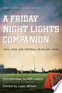 A Friday Night Lights Companion Book