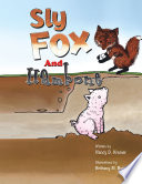 Sly Fox And Hambone