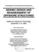 Proceedings of the International Workshop on Seismic Design and Reassessment of Offshore Structures