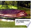 Métamorphoses d'un parc
