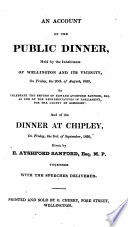 An Account of the Public Dinner  Held by the Inhabitants of Wellington and Its Vicinity