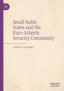 Small Baltic States and the Euro Atlantic Security Community