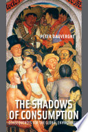 """The Shadows of Consumption: Consequences for the Global Environment"" by Peter Dauvergne"