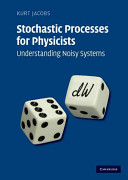Stochastic Processes for Physicists Book