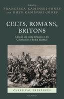 Celts  Romans  Britons
