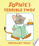 Sophie s Terrible Twos