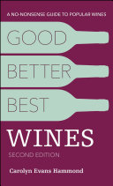 Good  Better  Best Wines  2nd Edition
